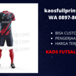 Kaos Futsal Printing Bandung WA 0897-8660-310